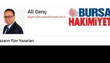 Başkanımız Ali Genç'in, Bursa hakimiyet Gazetesinde ki Köşe Yazıları