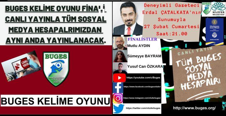 BUGES KELIME OYUNU FİNALİ CANLI YAYINDA KAÇIRMAYIN!